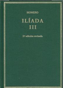 Ilíada. Vol III. Cantos X-XVII