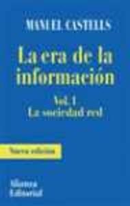 La Era de la Información Vol. 1 la Sociedad Red