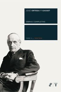 Obras Completas  Ortega y Gasset V