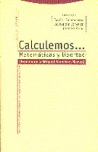 Calculemos... Matemáticas y Libertad