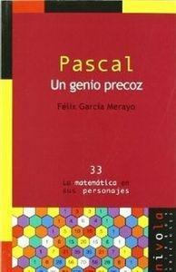 Pascal. un Genio Precoz