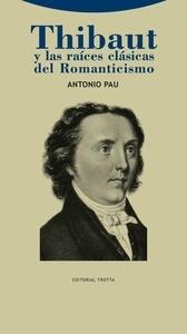 Thibaut y Raices Clasicas Romanticismo